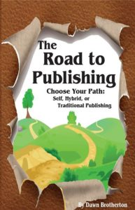 Brotherton, publish, publishing. book, manuscript. self-publishing, hybrid. indie, traditional, query, journal, choices, learn how to